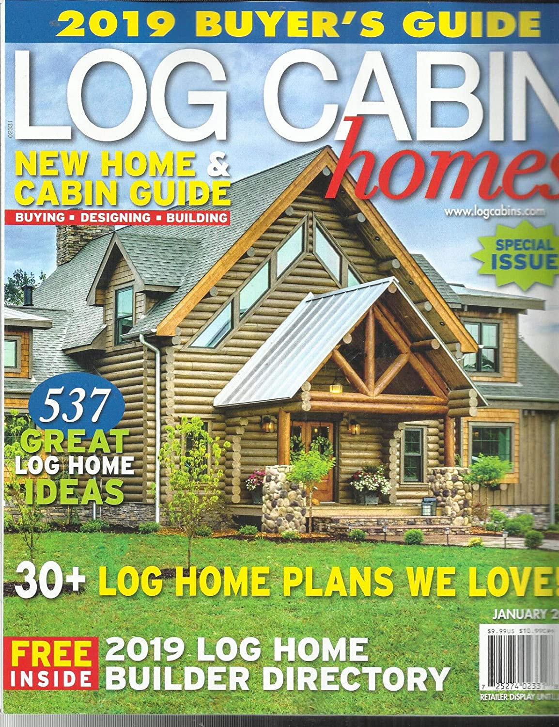 LOG CABIN HOMES MAGAZINE, 2019 BUYER'S GUIDE NEW HOME & CABIN GUIDE JAN, 2019 2019 BUYER' S GUIDE NEW HOME & CABIN GUIDE JAN s3457