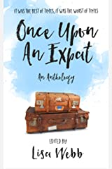 Once Upon an Expat Kindle Edition
