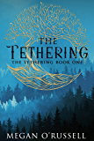 The Tethering (English Edition)