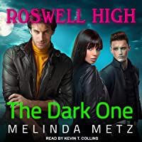 The Dark One: Roswell High Series, Book 9