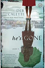 He's Gone: A Novel Kindle Edition