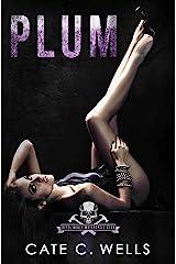 Plum: A Steel Bones Motorcycle Club Romance Kindle Edition