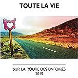 Toute la vie (Version radio)