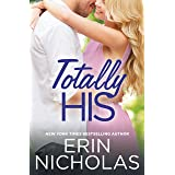Totally His (Opposites Attract Book 3)