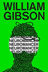 Neuromancer (Sprawl Trilogy Book 1) Kindle Edition