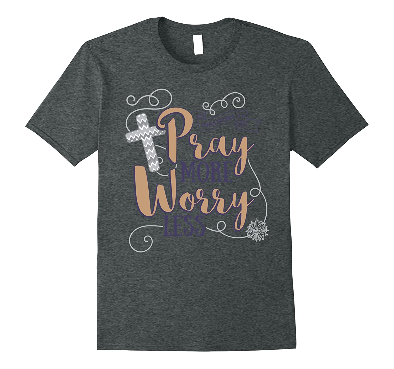 Pray more worry less christian bible quote t shirt cd Bible t shirt quotes