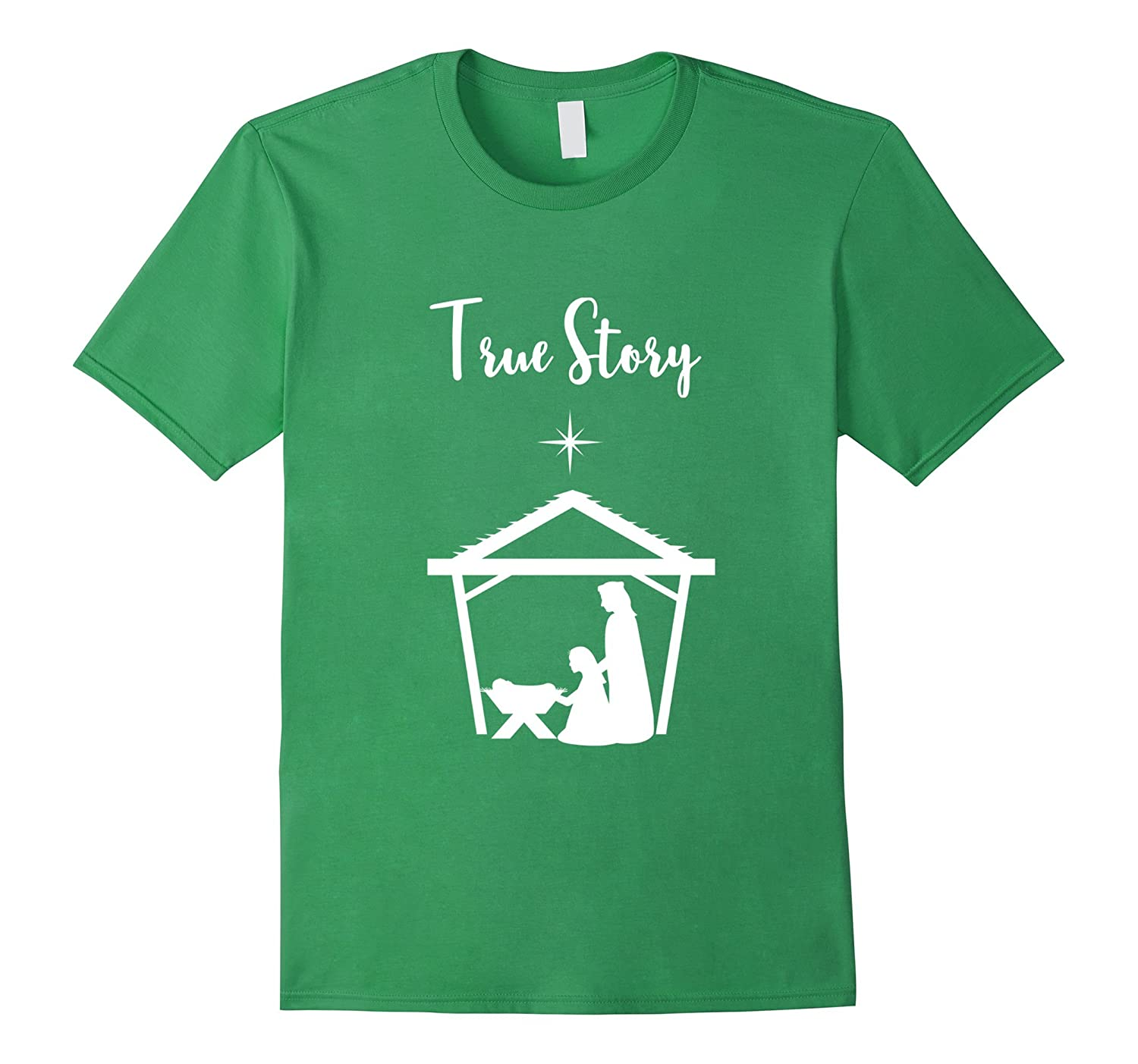 True Story Nativity Scene Baby Jesus Christmas T Shirt-ANZ