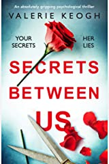 Secrets Between Us: An absolutely gripping psychological thriller Kindle Edition