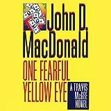 One Fearful Yellow Eye: A Travis McGee Novel, Book 8