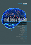Mind, Brain, and Education: Neuroscience Implications for the Classroom (The Leading Edge Series)