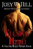 Elusive Hero: A Vampire Queen Series Novel (Invitation to Eden series Book 24)