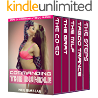 Commanding The Bundle (The Steps of Command and Taboo Trance)