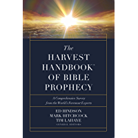 The Harvest Handbook™ of Bible Prophecy: A Comprehensive Survey from the World's Foremost Experts (English Edition)
