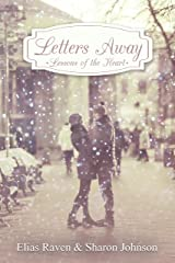 Letters Away: Lessons Of The Heart Kindle Edition