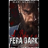 A Bela e a Fera Dark: Refém de um Assassino