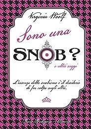 Sono una snob? (Elementi Vol. 12) (Italian Edition)