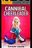 Cannibal Cheerleader