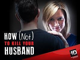 How (Not) to Kill Your Husband Season 1