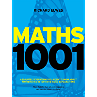 Maths 1001: Absolutely Everything That Matters in Mathematics (English Edition)