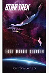 That Which Divides (Star Trek) Kindle Edition