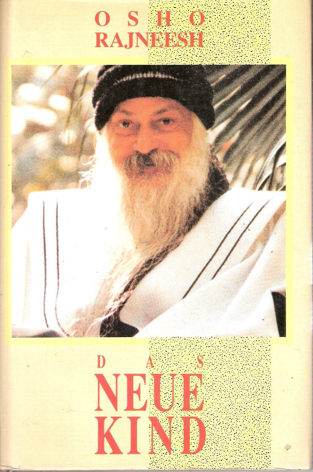 Das Neue Kind Gebundenes Buch – Oktober 1995 Osho Osho Verlag Köln 3925205349