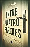 Entre quatro paredes (Portuguese Edition)