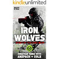 Iron Wolves (Order of the Centurion Book 2)