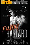 Filthy Bastard (Grim Bastards MC Book 2)