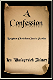 A Confession (Brighton Christian Classic Series Book 3)