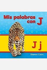 Mis palabras con J (Phonics) (Spanish Edition) Kindle Edition