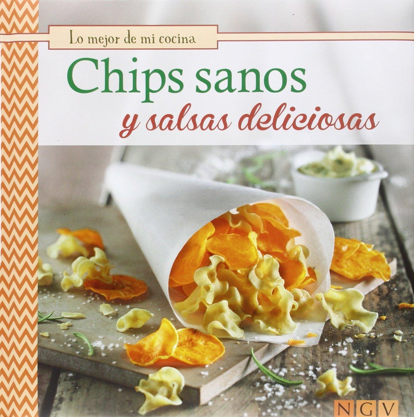 CHIPS SANOS Y SALSAS DELICIOSAS: VARIOS: 9783869416489: Amazon.com: Books