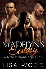 Madelyn's Ecstasy: A MFM Menage Romance Kindle Edition