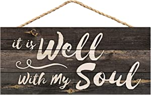 P. Graham Dunn It is Well with My Soul Rustic 5 x 10 Wood Plank Design Hanging Sign
