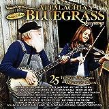 Appalachian Bluegrass Legacy - 25 Vintage Bluegrass and Mountain Classics