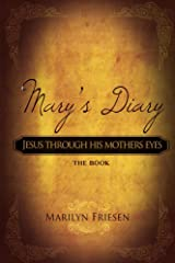 Mary's Diary: Jesus Through His Mother's Eyes Kindle Edition
