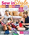 """Sew in Style - Make Your Own Doll Clothes: 22 Projects for 18"""" Dolls • Build Your Sewing Skills"""