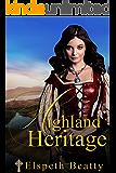 Highland Heritage (Scottish Highland Romance)