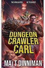 Dungeon Crawler Carl: A LitRPG/Gamelit Adventure Kindle Edition