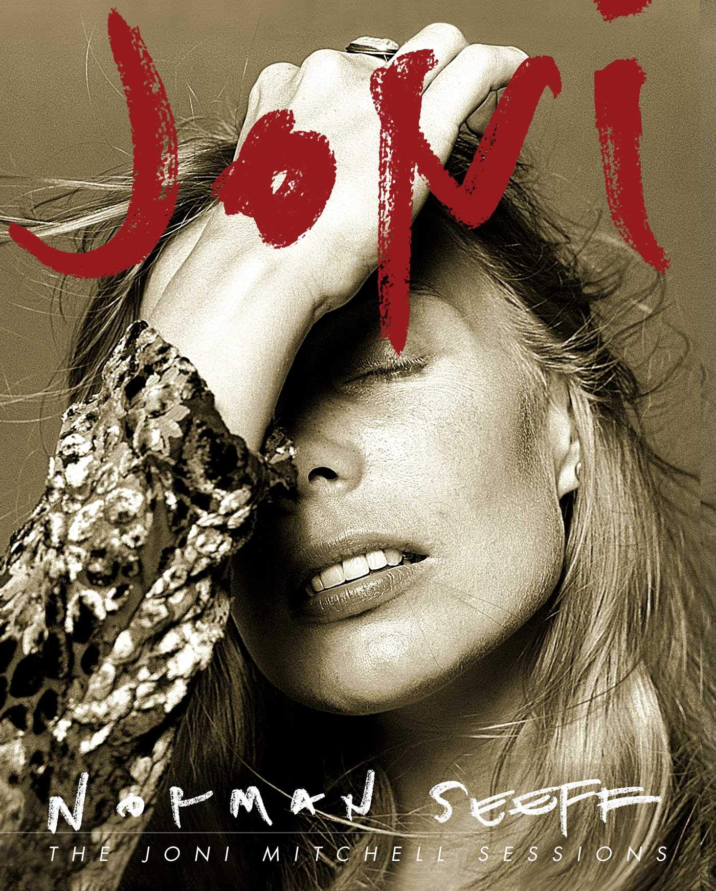 Joni: The Joni Mitchell Sessions by Insight Editions