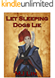 Let Sleeping Dogs Lie (Onmyouji Chronicles Book 1)