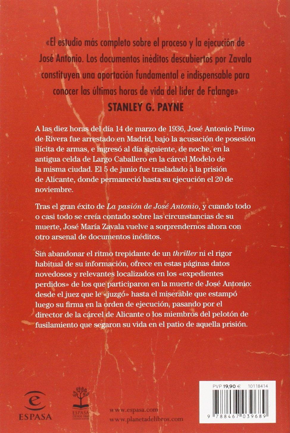 Las últimas horas de José Antonio: José María Zavala: 9788467039689: Amazon.com: Books