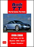 Audi TT Performance Portfolio 1998-2006 (Brooklands Books Road Test Series): A Collection of Articles Covering Road and Comparison Tests, History and ... V6, Quattro, DSG, Sport, Coupe and Roadster