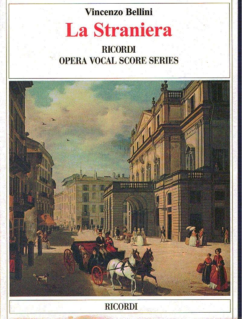 Partitions classique RICORDI BELLINI V. - LA STRANIERA - CHANT ET PIANO Choeur et ensemble vocal