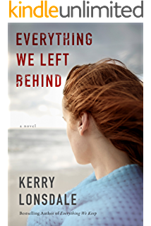 Everything We Left Behind A Novel The Series Book 2