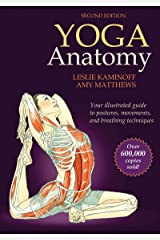 Yoga Anatomy Kindle Edition