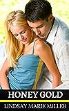 Honey Gold: A Mystery Thriller Romance (Murder in Savannah Book 2)