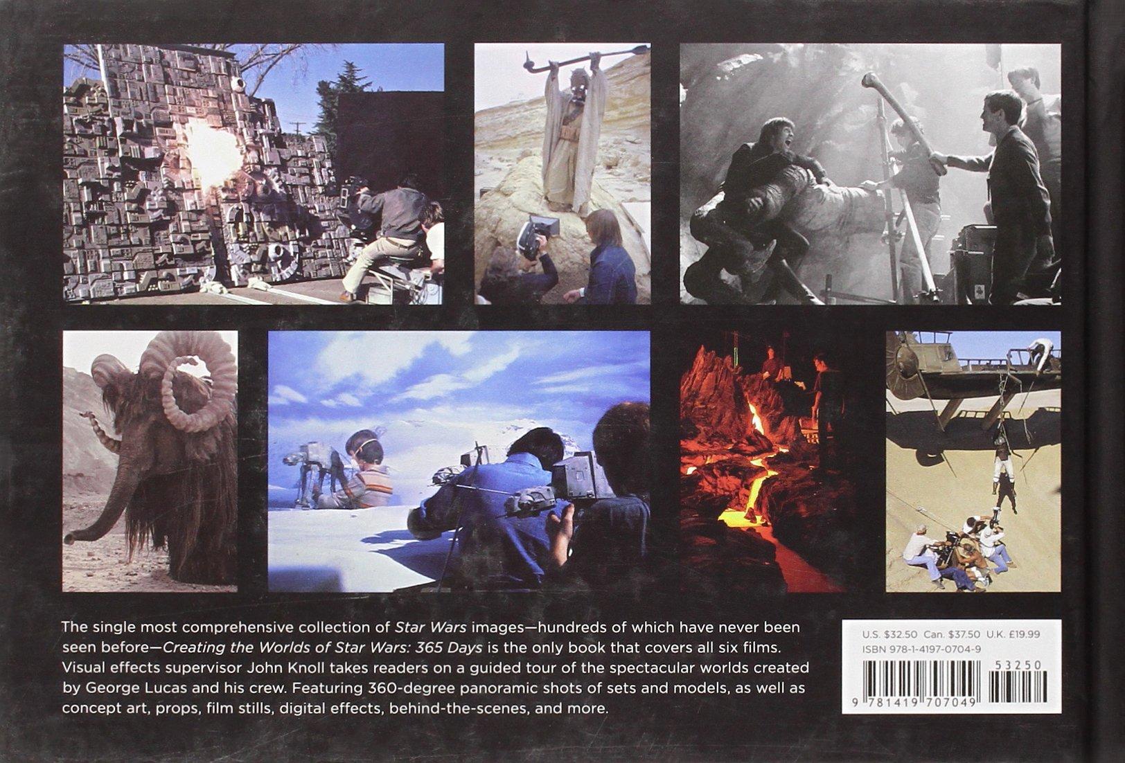Creating the Worlds of Star Wars: 365 Days: John Knoll, J. W. Rinzler:  9781419707049: Amazon.com: Books