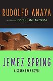 Jemez Spring (The Sonny Baca Novels Book 4)