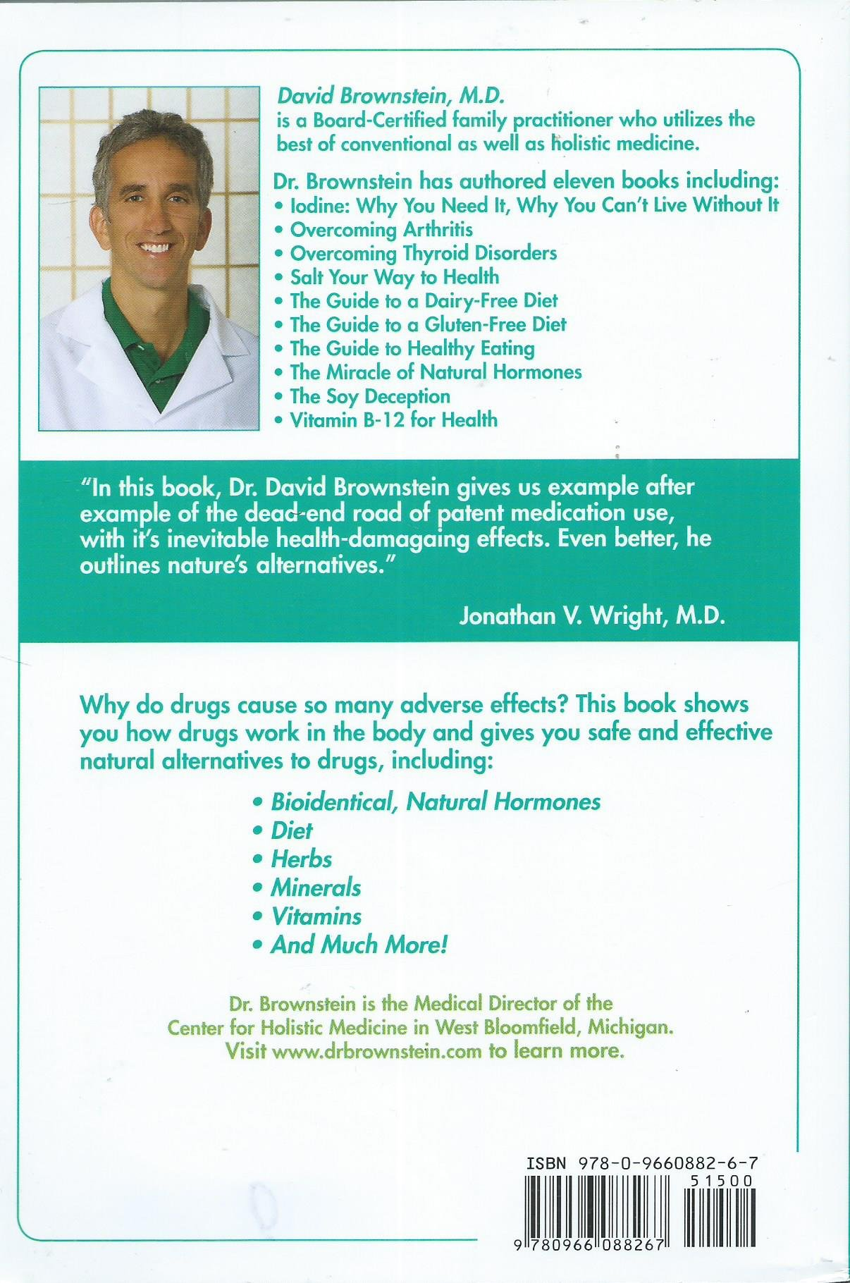 Drugs That Don't Work and Natural Therapies That Do: David Brownstein:  9780966088267: Amazon.com: Books
