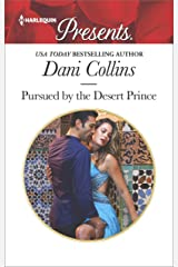 Pursued by the Desert Prince: A Contemporary Royal Romance (The Sauveterre Siblings Book 1) Kindle Edition